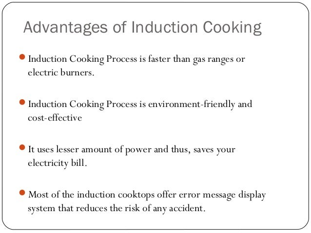 Induction cooking advantages and disadvantages 28 images for Advantages of ac motor