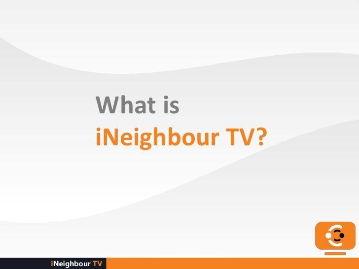 What isiNeighbour TV?