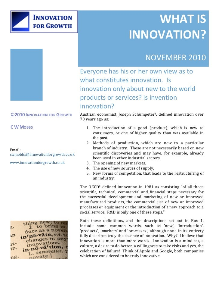 WHAT IS                                                                                        INNOVATION?          ...
