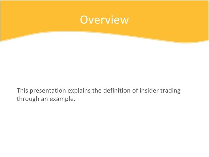 Use insider trading in a sentence