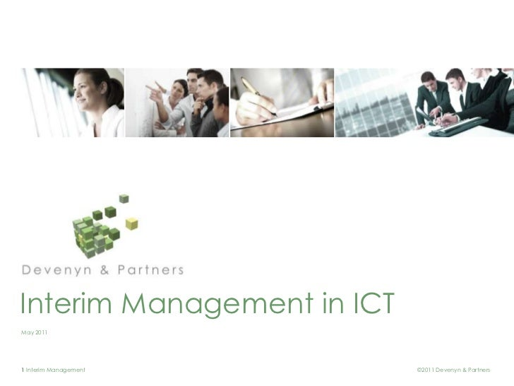 Interim Management in ICTMay 20111 Interim Management        ©2011 Devenyn & Partners
