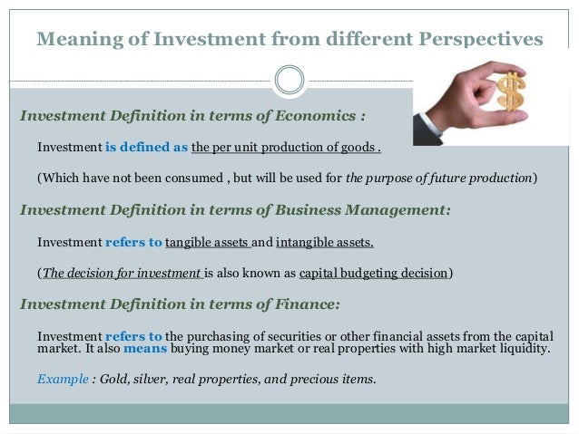 What is investment 1 – Define Business Investment