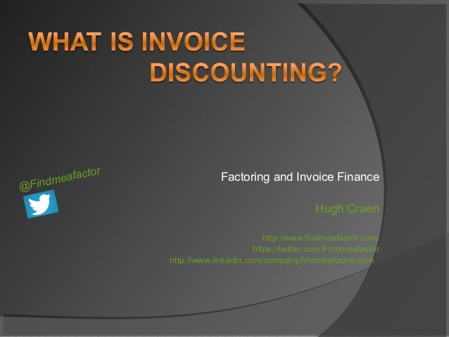 What Is Invoice Discounting Factoring Findmeafactorcom - Single invoice factoring
