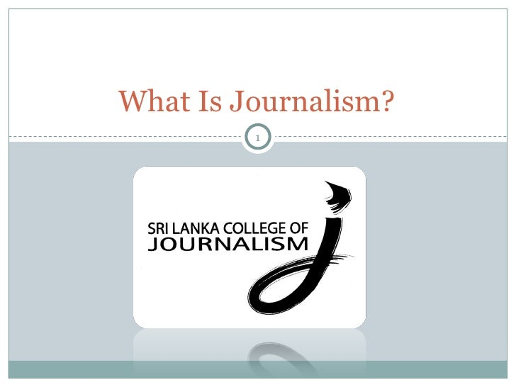 What Is Journalism?