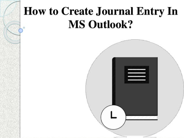How to Create Journal Entry In MS Outlook?