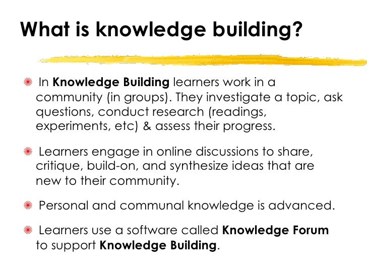 What Is Knowledge Building