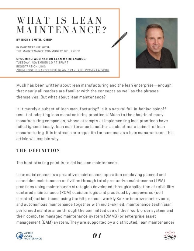 WHAT IS LEAN MAINTENANCE? BY RICKY SMITH, CMRP IN PARTNERSHIP WITH: THE MAINTENANCE COMMUNITY BY UPKEEP UPCOMING WEBINAR O...