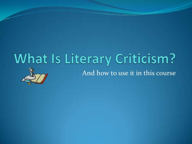 What Is Literary Criticism[1]2
