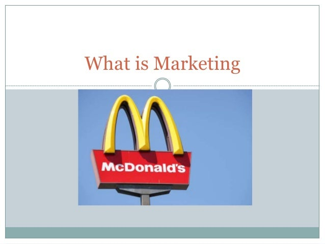 mc donalds marketing Find out their business and marketing strategy that made them the leader by  clicking the link  this approach is still engrained in mcdonalds' culture today.