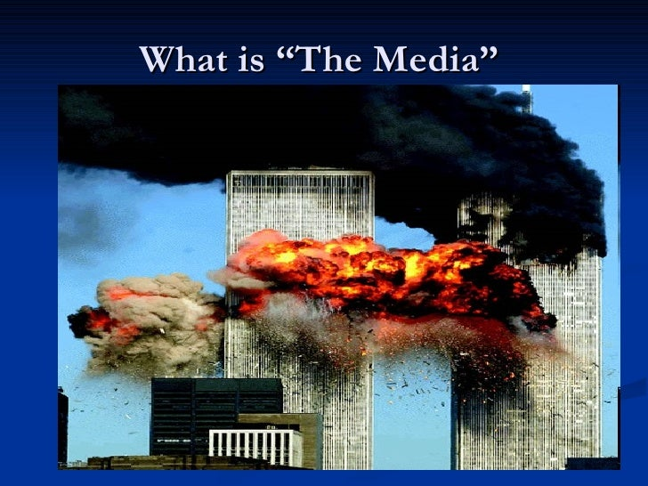 """What is """"The Media"""""""