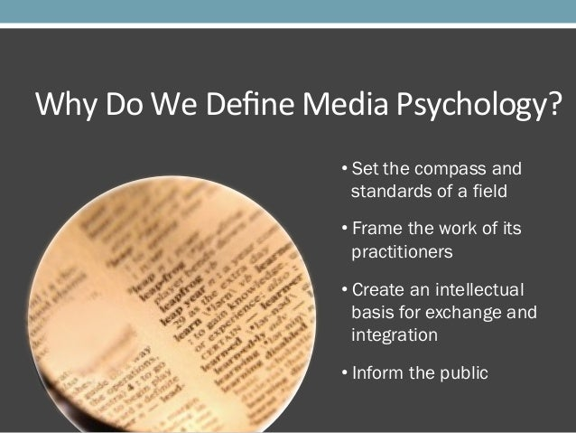 Overview and Definition of Media Psychology