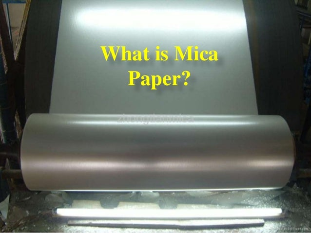 What Is Mica Paper