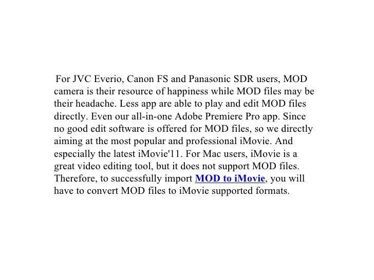 What is mod and how to edit mod video file on i movie