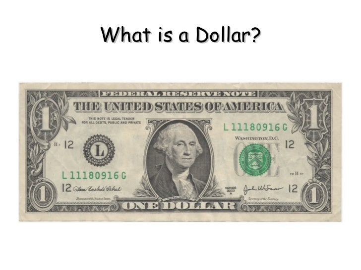 What is a Dollar?