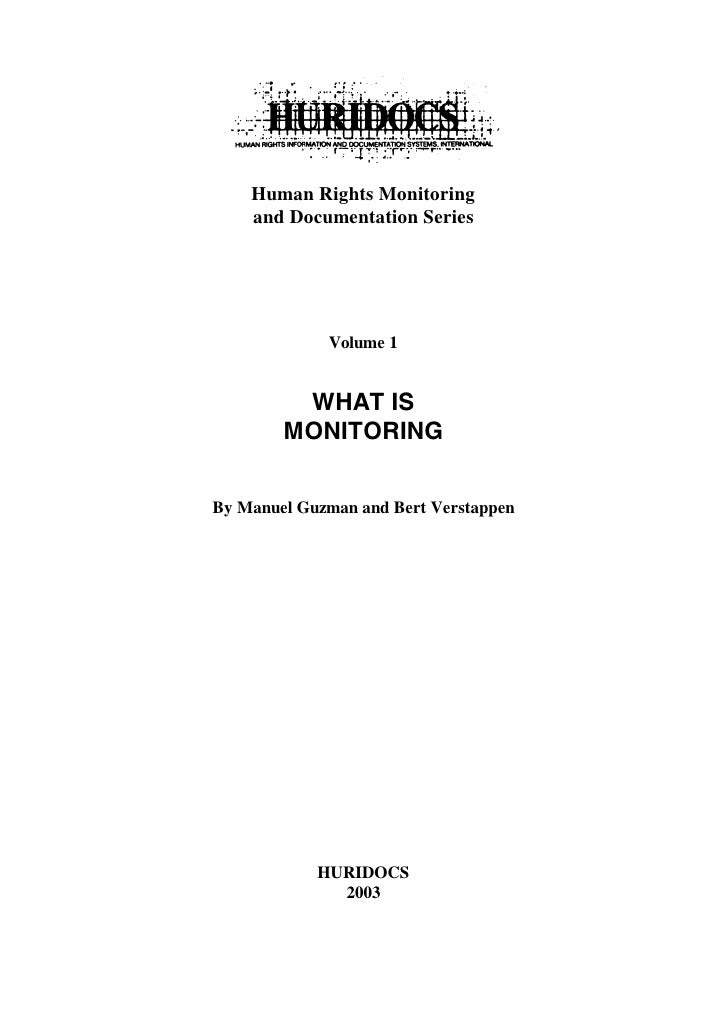 Human Rights Monitoring     and Documentation Series                  Volume 1            WHAT IS         MONITORING   By ...