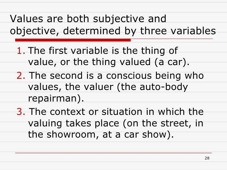 are values subjective or objective