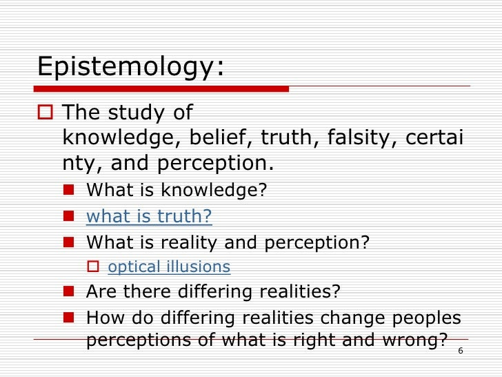 PHILOSOPHY - Epistemology: Introduction to Theory of ...