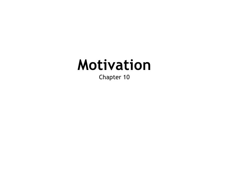 Motivation Chapter 10