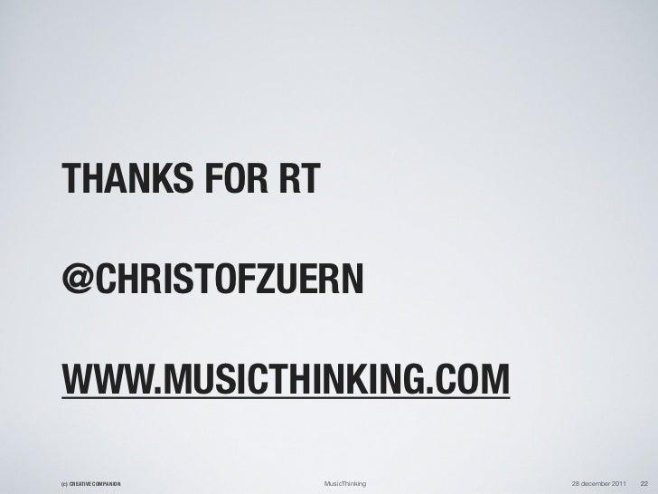 THANKS FOR RT@CHRISTOFZUERNWWW.MUSICTHINKING.COM(c) CREATIVE COMPANION   MusicThinking   28 december 2011   22