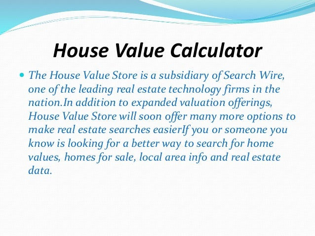 How Much is My Home Worth House Value Calculator
