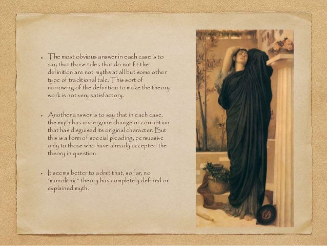 An analysis of the purpose of the monolithic theories of myth
