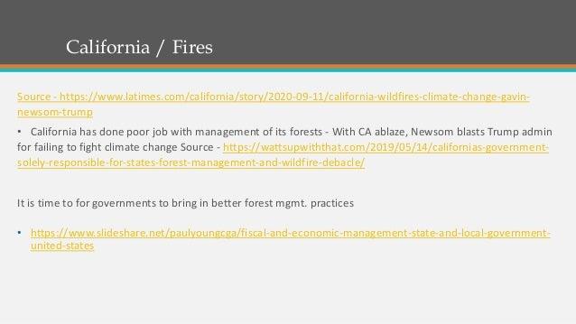 California / Fires Source - https://www.latimes.com/california/story/2020-09-11/california-wildfires-climate-change-gavin-...