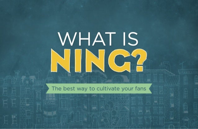 What is Ning?