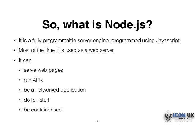 What is Node.js? (ICON UK) Slide 3