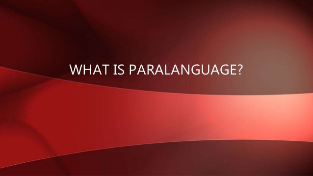what does paralanguage mean