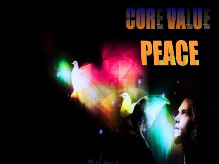 CORE VALUE PEACE