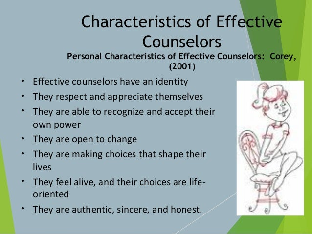 counselor characteristics Assessing counselor three general areas related to effective counselor performance have been investigated the first is counselor characteristics.