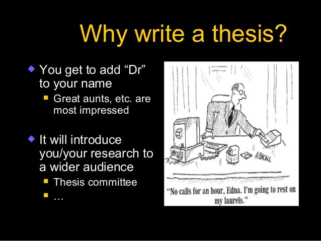 writing ph.d thesis The key to a successful phd thesis write in your own voice  writing a phd thesis: the temptation is to show that you've read everything in your field.