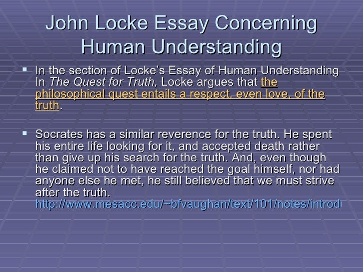 in his essay concerning human understanding john locke claimed that Filling the canvas: tristram shandy's portrait of john  john locke in his, an essay concerning human  john an essay concerning human understanding.
