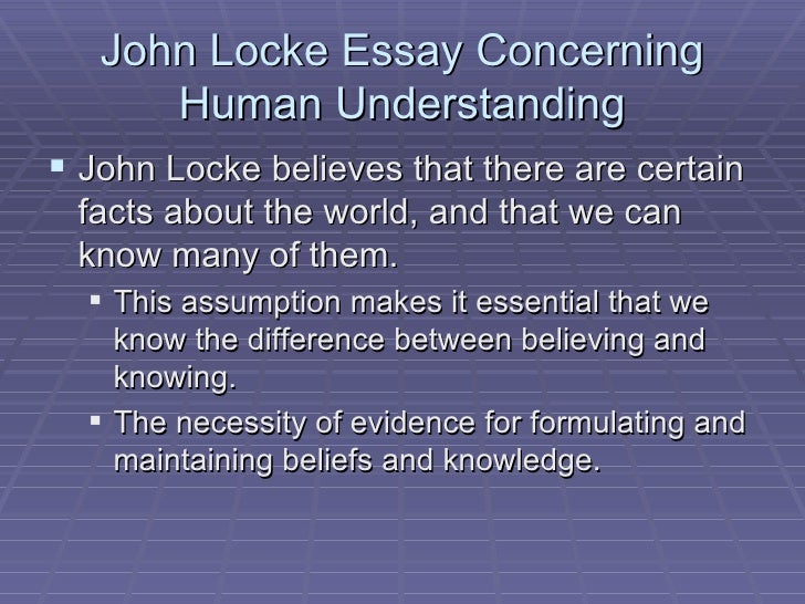 john locke an essay concerning human understanding full text Wikipedia - full text - print edition: isbn 0140434828 introduction to  essay concerning human understanding  john locke, 1690 essay  concerning.