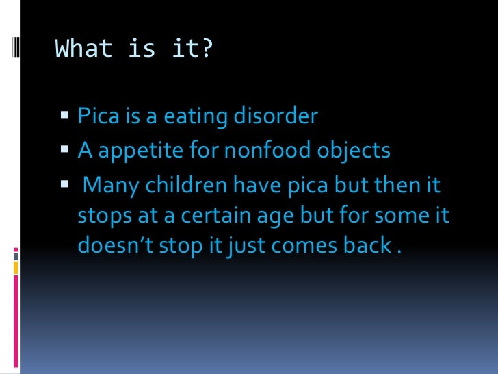 What is pica