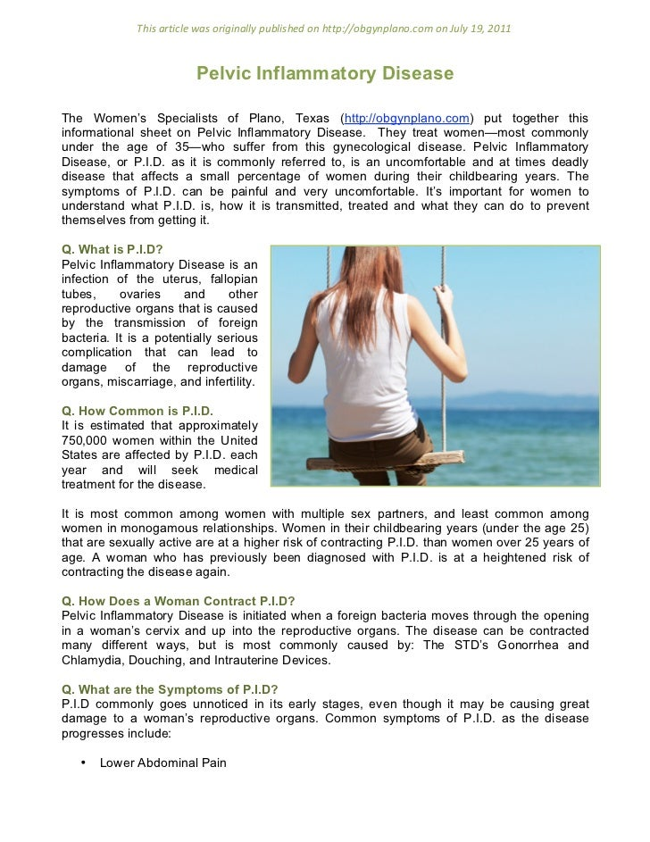 essay on pelvic inflammatory disease This essay what is chlamydia and other 63,000+ term papers the most severe complication of chlamydia is the risk of pelvic inflammatory disease (pid.