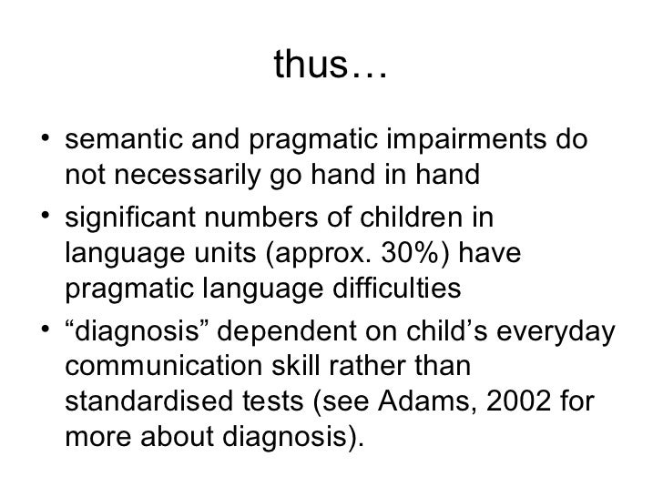 What is Pragmatic Language Impairment?