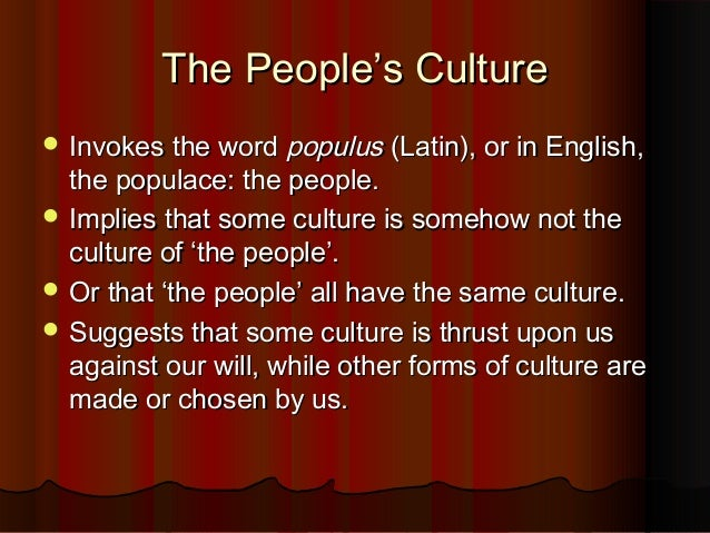 What is Popular Culture? Slide 3