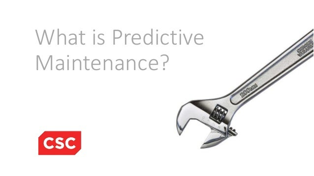 What is Predictive Maintenance?