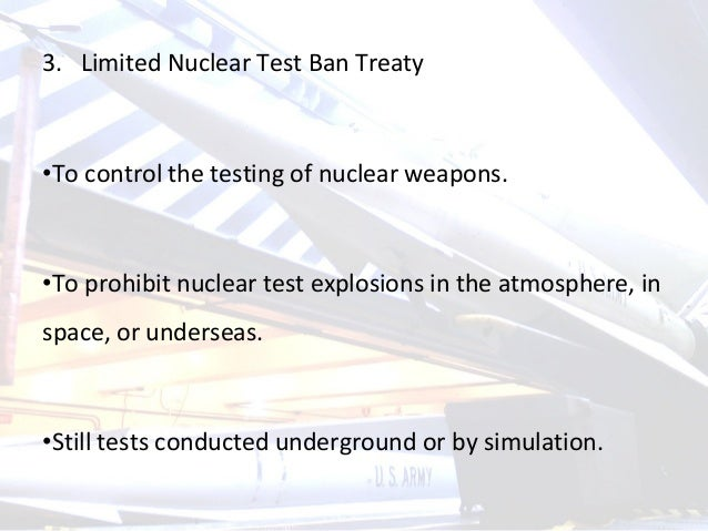 the treaty to ban nuclear testing worldwide The comprehensive nuclear-test-ban treaty (ctbt) is a legally binding global ban on nuclear explosive testing and the final step in the vision laid out fifty years ago by president john f kennedy the ctbt was opened for signature in 1996 since 1992, the united states has observed a unilateral .