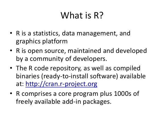 Why R? A Brief Introduction to the Open Source Statistics