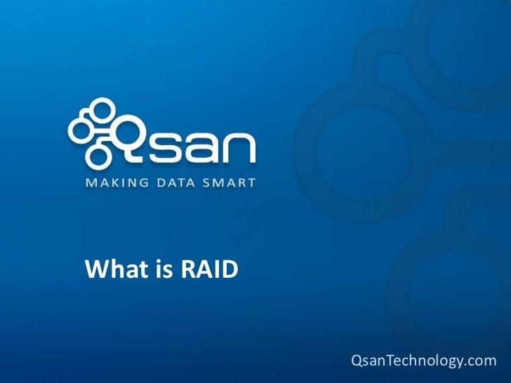 What is RAID               QsanTechnology.com