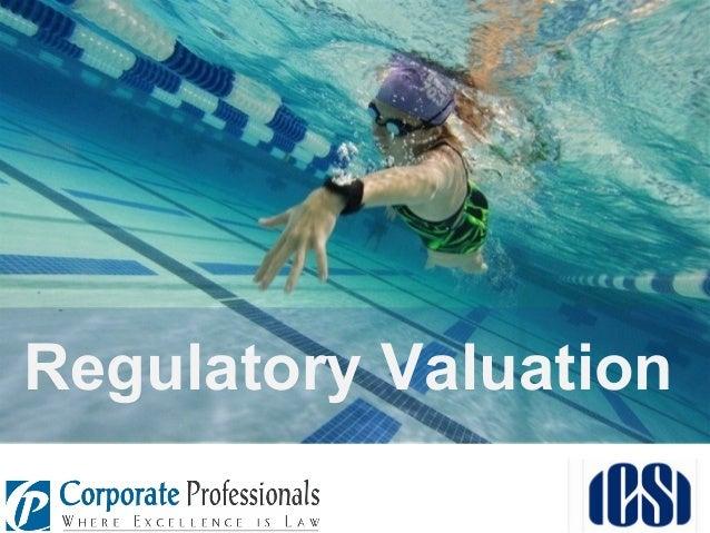 Regulatory Valuation
