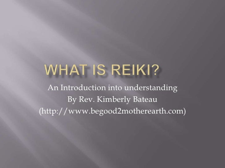 An Introduction into understanding         By Rev. Kimberly Bateau (http://www.begood2motherearth.com)