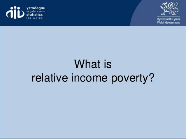 What is relative income poverty?
