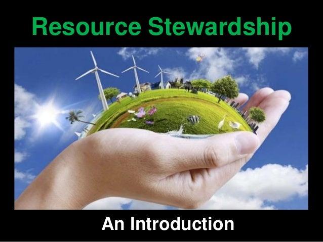 What Is Resource Stewardship