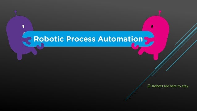Introduction to Robotic Process Automation (rpa) and RPA