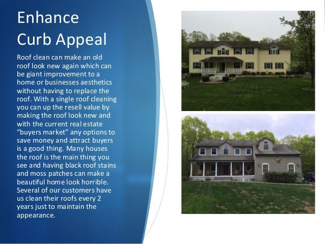 ... Mortgage Requirement; 4. Enhance Curb Appeal Roof Clean ...