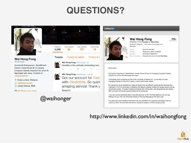 QUESTIONS? http://www.linkedin.com/in/waihongfong @waihonger