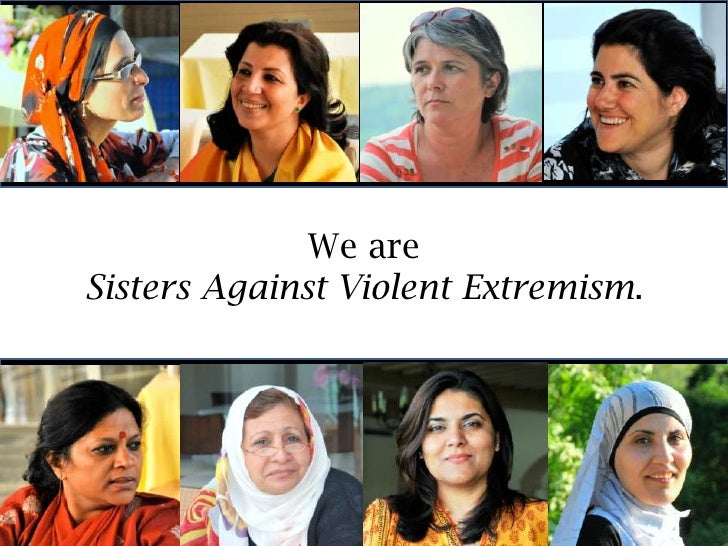 Weare<br />SistersAgainstViolentExtremism.<br />